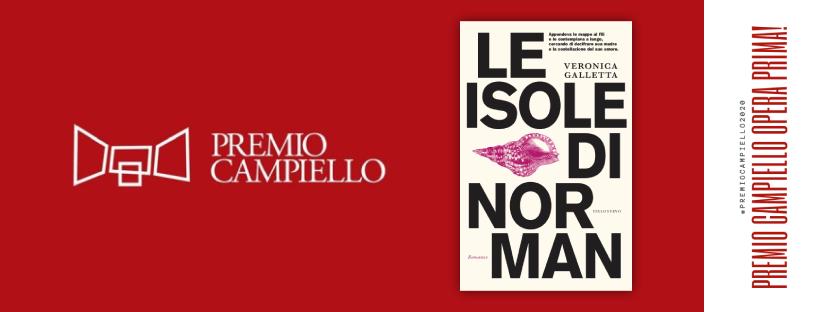 Le isole di Norman | Premio Campiello Opera Prima 2020 | Veronica Galletta